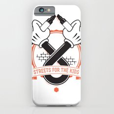 Streets For The Kids Slim Case iPhone 6s