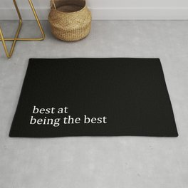 Best At Being The Best Rug