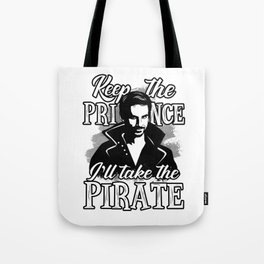 I'll take the pirate! Tote Bag