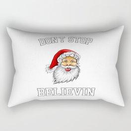 Don'T Stop Believin Rectangular Pillow
