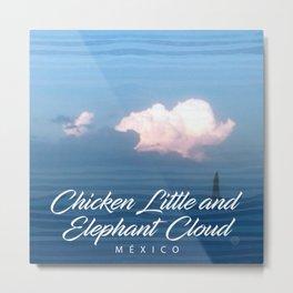 Chicken Elephant Cloud Metal Print