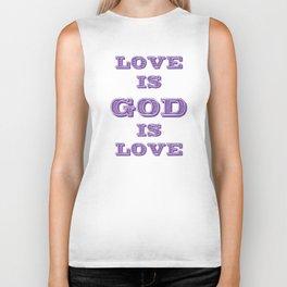 Love is God is  Biker Tank