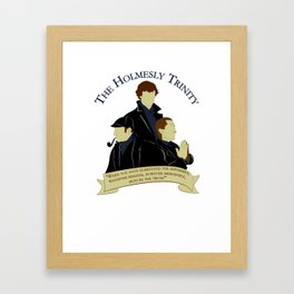 The Holmesly Trinity Framed Art Print