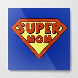 Funny super mom badge Metal Print