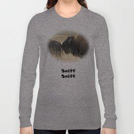 A little sniff Long Sleeve T-shirt