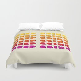 KEEP GOING - POSITIVE QUOTE Duvet Cover