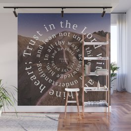 Proverbs 3: 5-6 Trust in the Lord with all thine heart Wall Mural