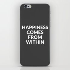 happiness comes from within iPhone & iPod Skin
