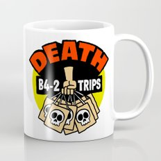 Death B4 2 Trips Coffee Mug