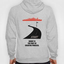 Lab No.4 -Doubt Is The Part Of Creative Process Inspirational Quotes poster Hoody