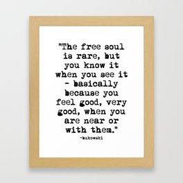 Charles Bukowski Quote Free Soul Framed Art Print