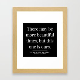 13  | Jean-Paul Sartre Quotes | 190810 Framed Art Print