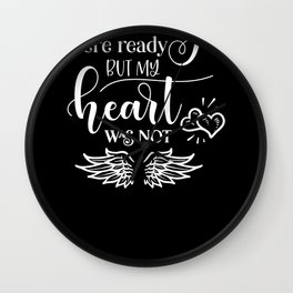 In Memory Of Your Wings Were Ready But Mine Were Not Wall Clock