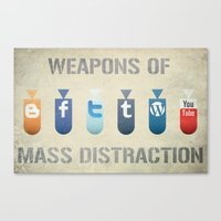 weapons of mass creation Canvas Prints featuring Weapons of Mass Distraction by Hunter Langston Designs