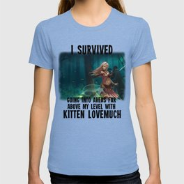 I survived going into areas far about my level - AM Sohma T-shirt