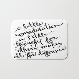 A Little Thought Makes All The Difference Bath Mat