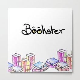 Bookster Metal Print