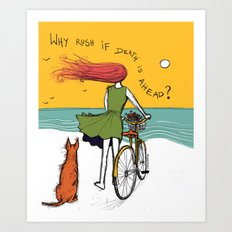 why rush if death is ahead? Art Print