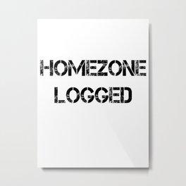 Homezone logged Metal Print