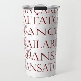 Dancer in multiple languages Romanian Portuguese Haitian Creole Latin Spanish Travel Mug