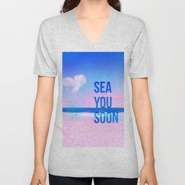 sea you soon Unisex V-Neck