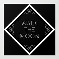 walk the moon Canvas Prints featuring Walk the Moon by Janine