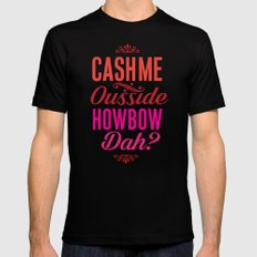 Cash me Ousside MEDIUM Black Mens Fitted Tee