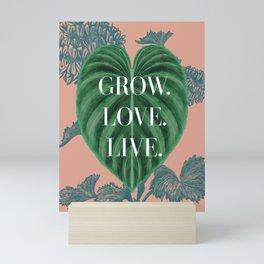 Grow. Love. Live. Mini Art Print