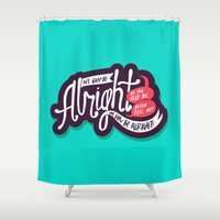 kendrick lamar Shower Curtains featuring Alright by Chelsea Herrick