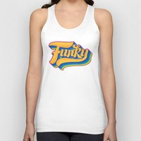 funky Tank Tops featuring Funky by Roberlan Borges