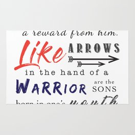 Sons are a heritage from the LORD, children a reward from him... Rug