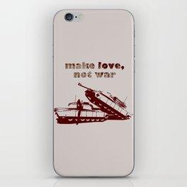 Make love, not war! iPhone Skin