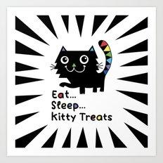Eat, Sleep, Kitty Treats  Art Print