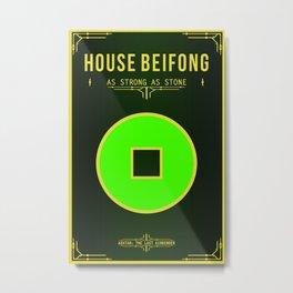 House Beifong Metal Print