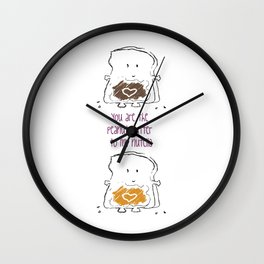 You are the Peanut Butter to my Nutella Wall Clock