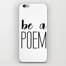 Be a poem iPhone & iPod Skin