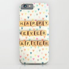Happy Ever After Slim Case iPhone 6s
