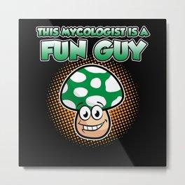 Mycologist Fungi Mushroom morel huntsman fun guy Metal Print