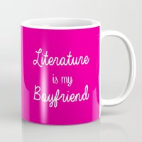literature Mugs featuring literature is my boyfriend pink by Beautiful Bibliophile's Boutique