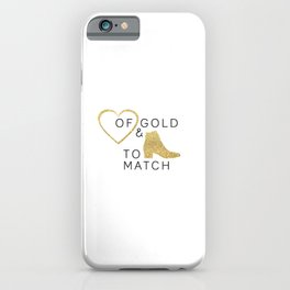 Heart of Gold & Boots to Match iPhone Case