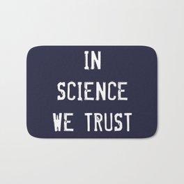 In Science We Trust Bath Mat
