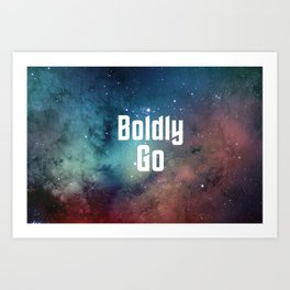 Boldly Go Art Print