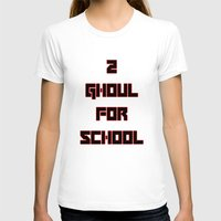 tokyo ghoul T-shirts featuring 2 GHOUL FOR SCHOOL by Wealthy Loser