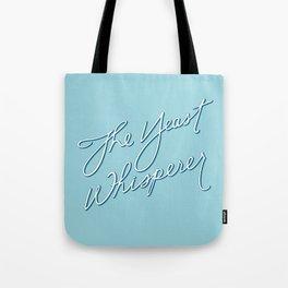 The Yeast Whisperer (Handwritten) Tote Bag