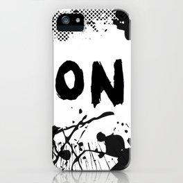 Don't (Ink Blast) iPhone Case