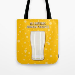 All Donations Drunkenly Received Tote Bag