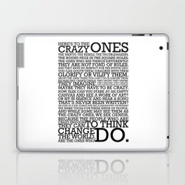 Here's To The Crazy Ones - Steve Jobs Laptop & iPad Skin