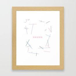 la la la la la 2 Framed Art Print