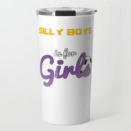 Soccer Is For Girls Funny Football Players Goalie Footballer Rugby Team Sports Gift Travel Mug