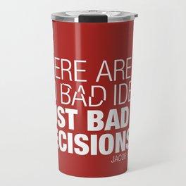 Design Famous Quotes Travel Mug